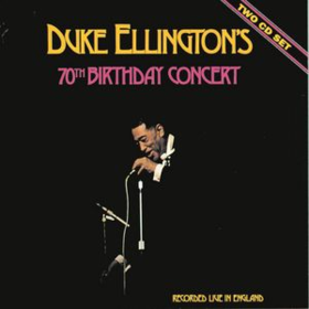 70th Birthday Concert Duke Ellington