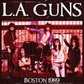 Boston 1989 L.A. Guns