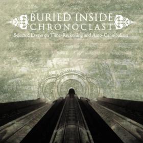 Chronoclast Buried Inside