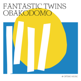 Obakodomo Fantastic Twins
