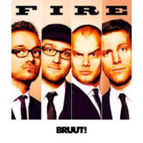 Fire Bruut!