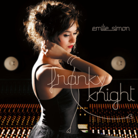 Franky Knight Emilie Simon