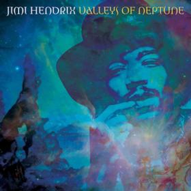 Valleys Of Neptune Jimi Hendrix