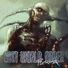 Parasites Lost World Order