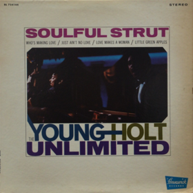 Soulful Strut Young-Holt Unlimited
