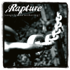 Songs For The Withering Rapture
