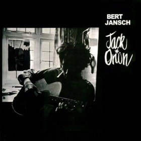 Jack Orion Bert Jansch