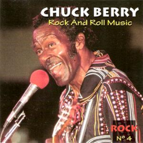Rock And Roll Music Chuck Berry