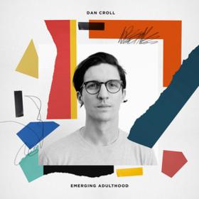 Emerging Adulthood Dan Croll