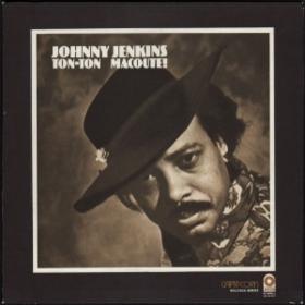 Ton-ton Macoute! Johnny Jenkins