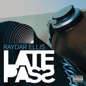 Late Pass Raydar Ellis