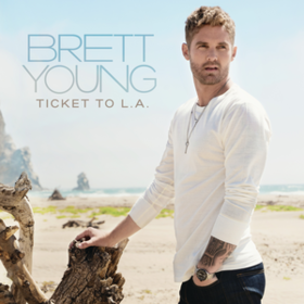 Ticket To L.a. Brett Young