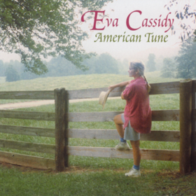 American Tune Eva Cassidy