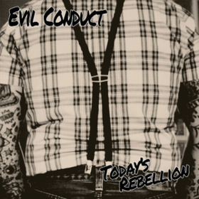 Today's Rebellion Evil Conduct