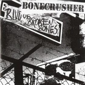 Blvd Of Broken Bones Bonecrusher