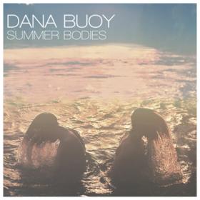 Summer Bodies Dana Buoy