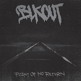 Point Of No Return Blkout