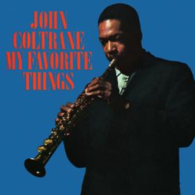 My Favorite Things John Coltrane