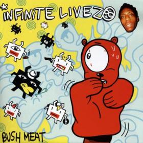Bush Meat Infinite Livez