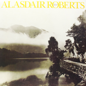 Farewell Sorrow Alasdair Roberts