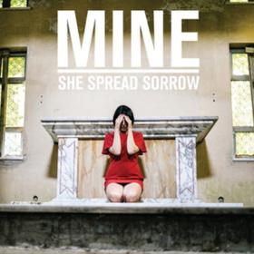 Mine She Spread Sorrow