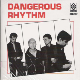 Dangerous Rhythm Dangerous Rhythm