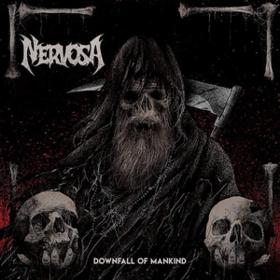 Downfall Of Mankind Nervosa