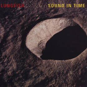 Sound In Time Lungfish