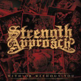 With Or Without You Strength Approach