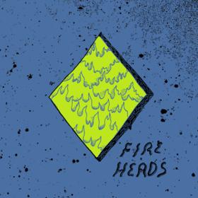 Fire Heads Fire Heads