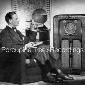 Recordings Porcupine Tree