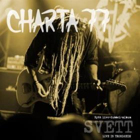 Svett - Live In Trondheim Charta 77