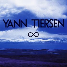 Infinity Yann Tiersen