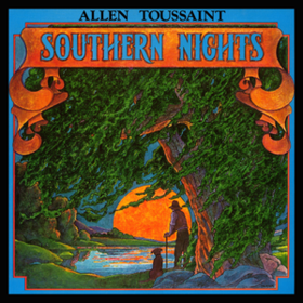 Southern Nights Allen Toussaint
