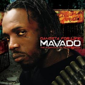 Gangster For Life Mavado