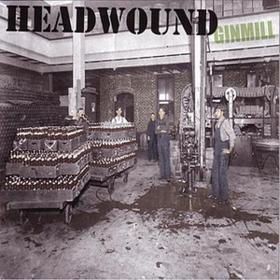 Ginmill Headwound