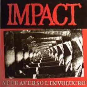 Attraverso L'involucro Impact