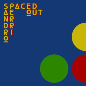 Spaced Out Sandro Perri