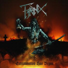 Extermination Has Begun Tyranex