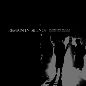 Lonesome Hours Remain In Silence