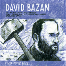 Fewer Moving Parts David Bazan