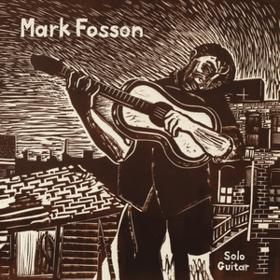 Solo Guitar Mark Fosson