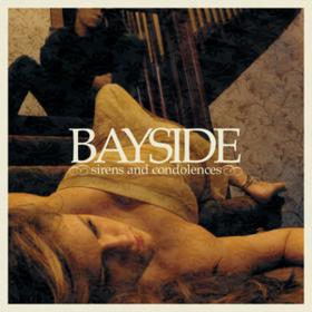 Sirens And Condolences Bayside
