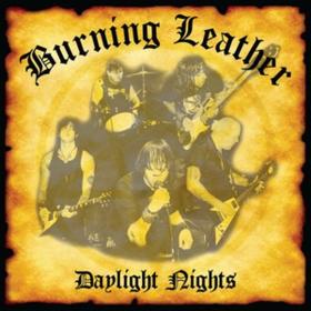 Daylight Nights Burning Leather