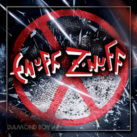 Diamond Boy Enuff Z'nuff
