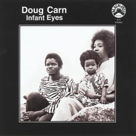 Infant Eyes Doug Carn