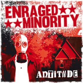 Antitude Enraged Minority