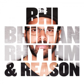 Rhythm & Reason Bhi Bhiman