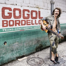 Trans-continental Hustle Gogol Bordello