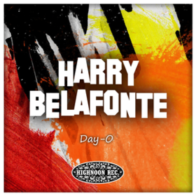 Day-o Harry Belafonte